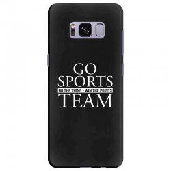 go sports do the thing win the points team Samsung Galaxy S8 Plus Case | Artistshot