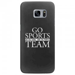 go sports do the thing win the points team Samsung Galaxy S7 Edge Case | Artistshot