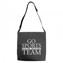 go sports do the thing win the points team Adjustable Strap Totes | Artistshot
