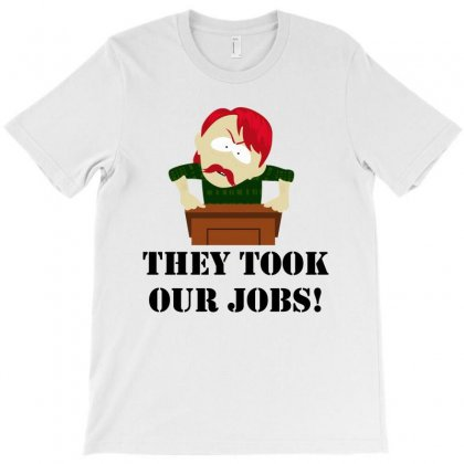 New They Took Our Jobs T-shirt Designed By Reotechart