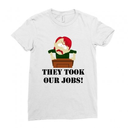 New They Took Our Jobs Ladies Fitted T-shirt Designed By Reotechart