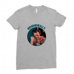 ace ventura reheheheally Ladies Fitted T-Shirt | Artistshot