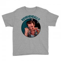 ace ventura reheheheally Youth Tee | Artistshot