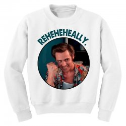 ace ventura reheheheally Youth Sweatshirt | Artistshot