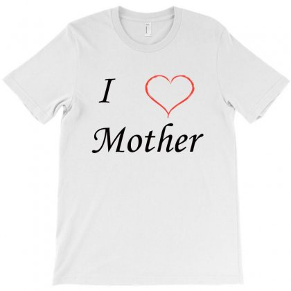 Love Mother T-shirt Designed By Blqs Apparel