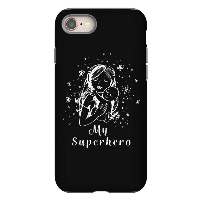 My Superhero Gift For Mother's Day & Wife Iphone 8 Case  By Artistshot