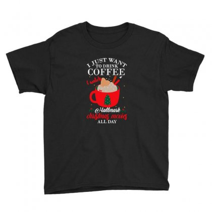 I Just Want Coffee & Hallmark Chirtmas Movie Youth Tee Designed By Blqs Apparel