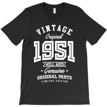 Gift For Born In 1951 T-shirt Designed By Cidolopez