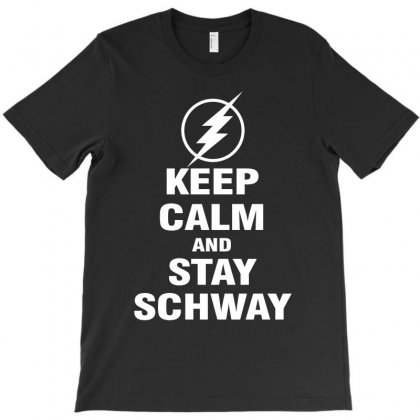 Keep Calm And Stay Schway Flash T-shirt Designed By Black White