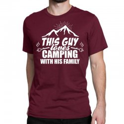 This Guy Loves Camping With His Family Classic T-shirt | Artistshot