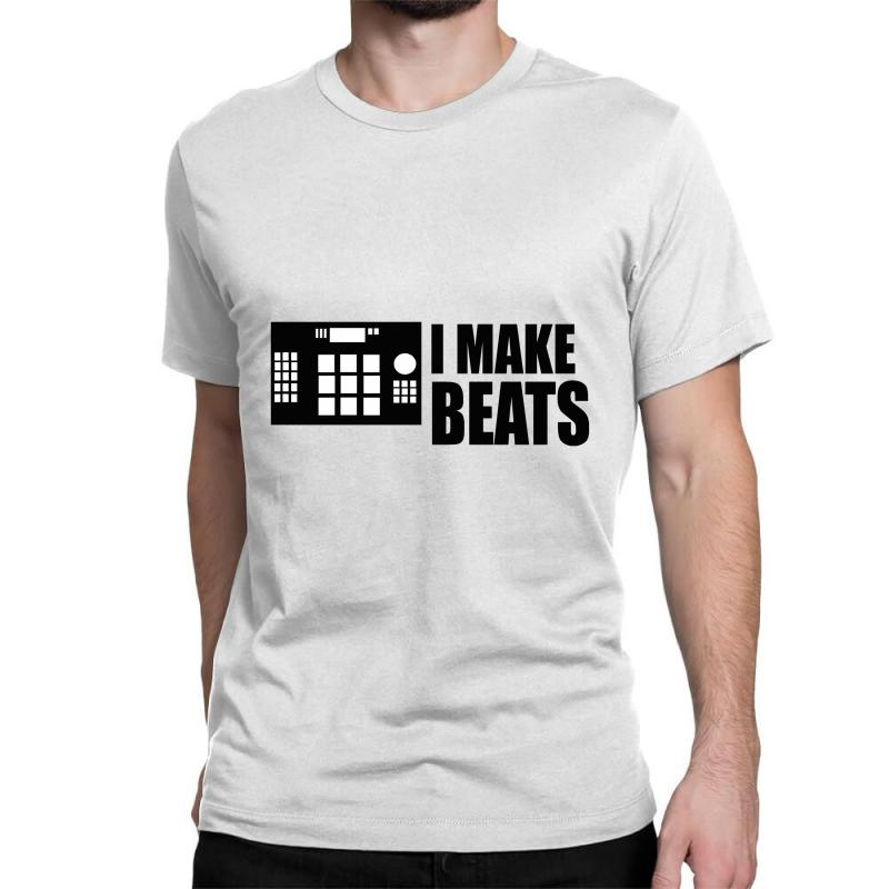 I Make Beats Classic T-shirt | Artistshot
