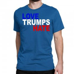 love trumps hate vote for hillary Classic T-shirt | Artistshot