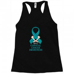 i wear teal and whitefor cervical cancer awareness for dark Racerback Tank | Artistshot