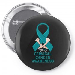 i wear teal and whitefor cervical cancer awareness for dark Pin-back button | Artistshot