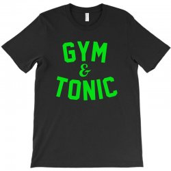 gym tonic T-Shirt | Artistshot