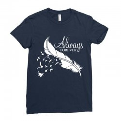 always and forever for dark Ladies Fitted T-Shirt | Artistshot