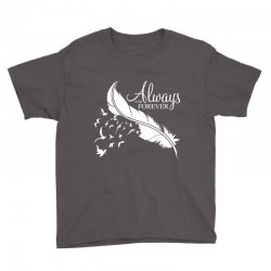 always and forever for dark Youth Tee | Artistshot