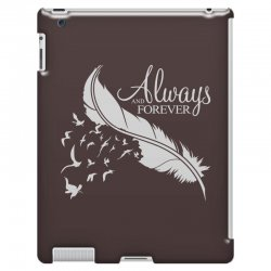 always and forever for dark iPad 3 and 4 Case | Artistshot
