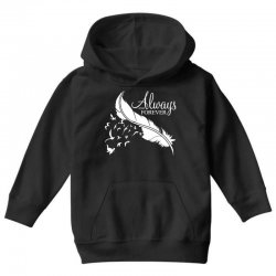 always and forever for dark Youth Hoodie | Artistshot