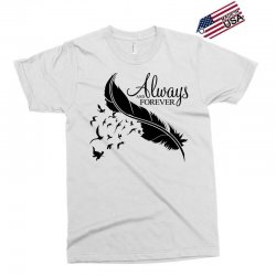 always and forever for light Exclusive T-shirt | Artistshot