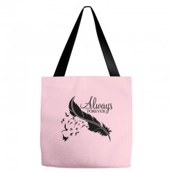 always and forever for light Tote Bags | Artistshot