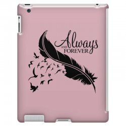 always and forever for light iPad 3 and 4 Case | Artistshot