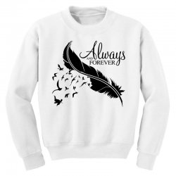 always and forever for light Youth Sweatshirt | Artistshot