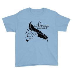 always and forever for light Youth Tee | Artistshot