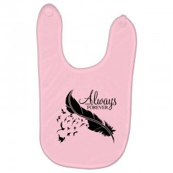 always and forever for light Baby Bibs | Artistshot