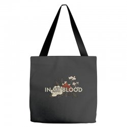 in my blood for dark Tote Bags | Artistshot