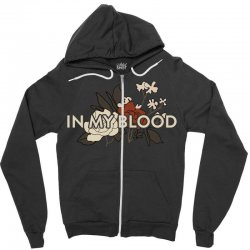 in my blood for dark Zipper Hoodie | Artistshot