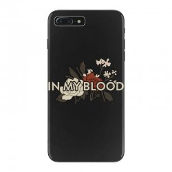 in my blood for dark iPhone 7 Plus Case | Artistshot