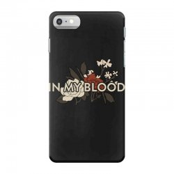 in my blood for dark iPhone 7 Case | Artistshot