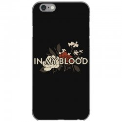 in my blood for dark iPhone 6/6s Case | Artistshot