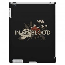 in my blood for dark iPad 3 and 4 Case | Artistshot