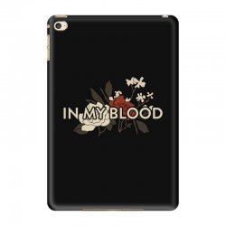 in my blood for dark iPad Mini 4 Case | Artistshot