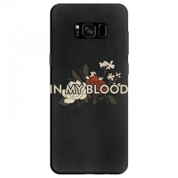 in my blood for dark Samsung Galaxy S8 Case | Artistshot