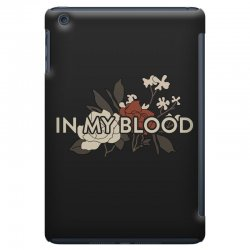 in my blood for dark iPad Mini Case | Artistshot