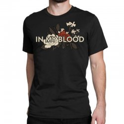 in my blood for dark Classic T-shirt | Artistshot
