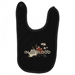 in my blood for dark Baby Bibs | Artistshot