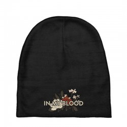 in my blood for dark Baby Beanies | Artistshot