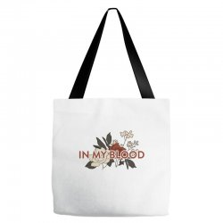 in my blood for light Tote Bags | Artistshot