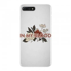 in my blood for light iPhone 7 Plus Case | Artistshot