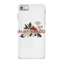 in my blood for light iPhone 7 Case | Artistshot