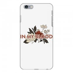 in my blood for light iPhone 6 Plus/6s Plus Case | Artistshot