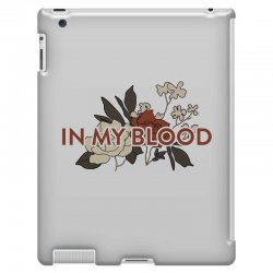 in my blood for light iPad 3 and 4 Case | Artistshot