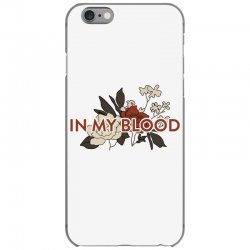 in my blood for light iPhone 6/6s Case | Artistshot