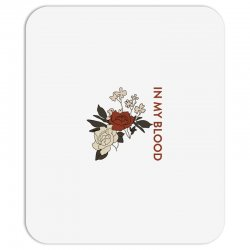 in my blood shawn mendes for light Mousepad | Artistshot