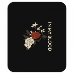 in my blood shawn mendes Mousepad | Artistshot
