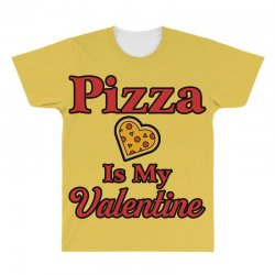 pizza is my valentine for light All Over Men's T-shirt | Artistshot
